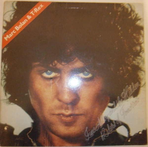 Marc Bolan & T•Rex* - Zinc Alloy And The Hidden Riders Of Tomorrow - A Creamed Cage In August (LP, Album)