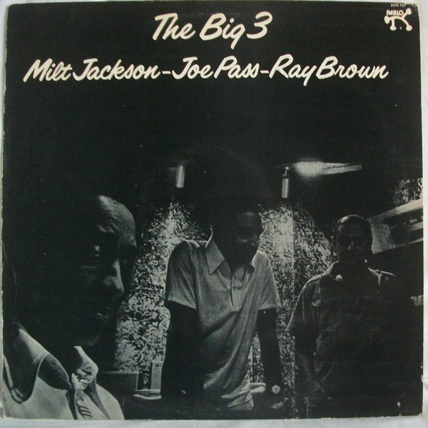 Milt Jackson - Joe Pass - Ray Brown - The Big 3 (LP, Album)