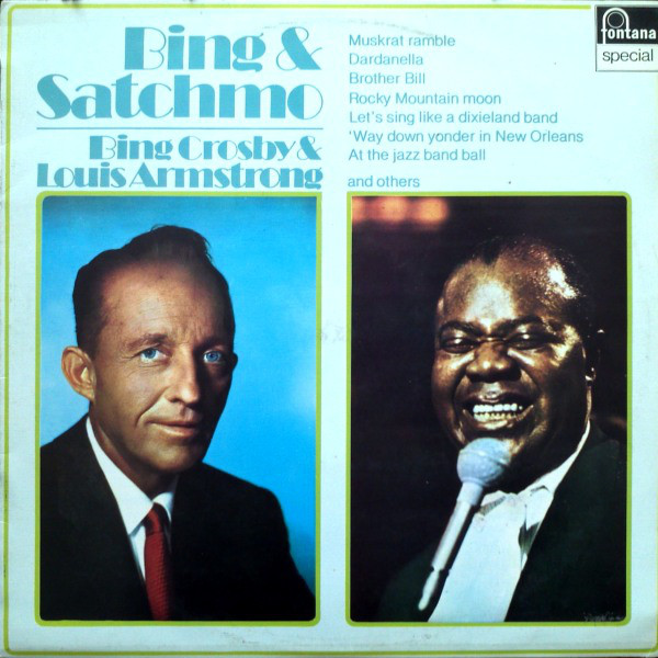Bing Crosby & Louis Armstrong - Bing & Satchmo (LP, Album, RE)