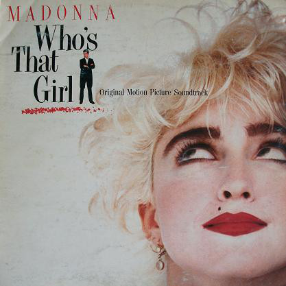 Madonna - Who's That Girl (Original Motion Picture Soundtrack) (LP, Album)