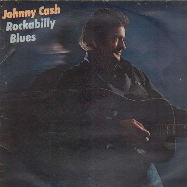 Johnny Cash - Rockabilly Blues (LP, Album)