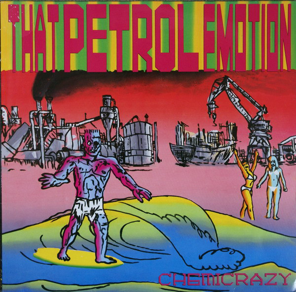 That Petrol Emotion - Chemicrazy (LP, Album)