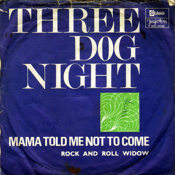 Three Dog Night - Mama Told Me Not To Come (7