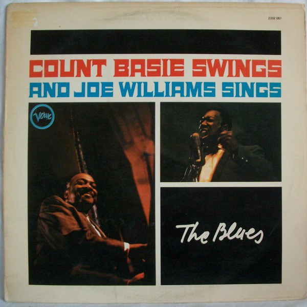 Count Basie, Joe Williams - Count Basie Swings And Joe Williams Sings (LP, Album)