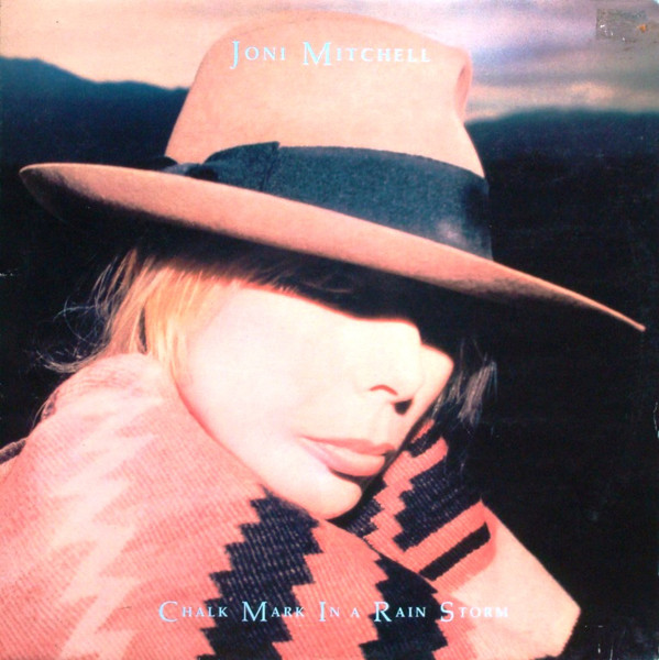 Joni Mitchell - Chalk Mark In A Rain Storm (LP, Album, RE, Gat)