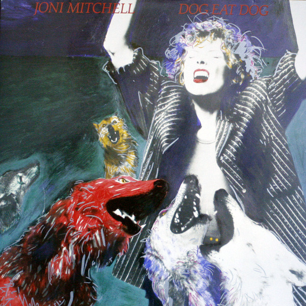 Joni Mitchell - Dog Eat Dog (LP, Album)
