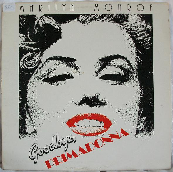 Marilyn Monroe - Goodbye Primadonna (LP, Comp)