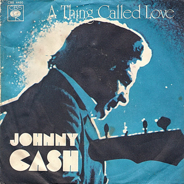 Johnny Cash - A Thing Called Love (7