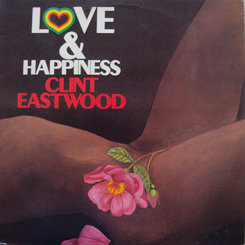 Clint Eastwood - Love And Happiness (LP, Album, red)