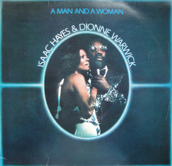 Isaac Hayes & Dionne Warwick - A Man And A Woman (2xLP, Album)