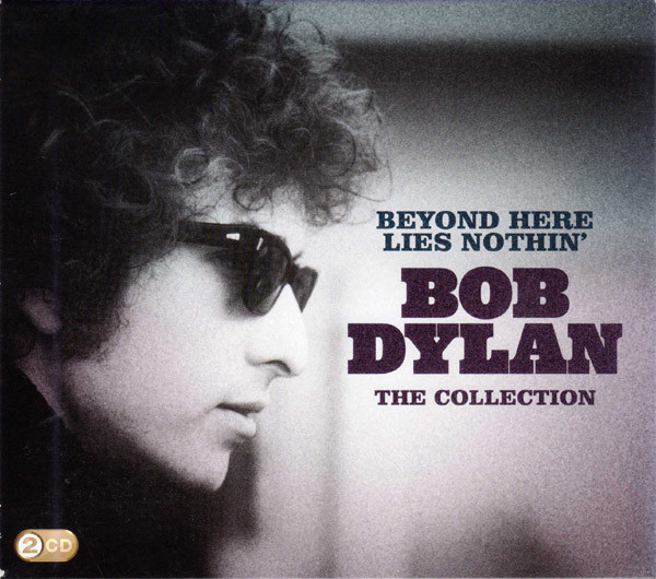 Bob Dylan - Beyond Here Lies Nothin' - The Collection (2xCD, Comp)