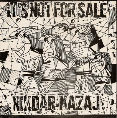 It's Not For Sale - Nikdar Nazaj (7