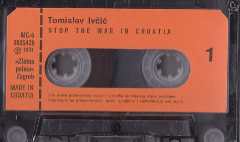 Tomislav Ivčić - Stop The War In Croatia (Cass, Album)