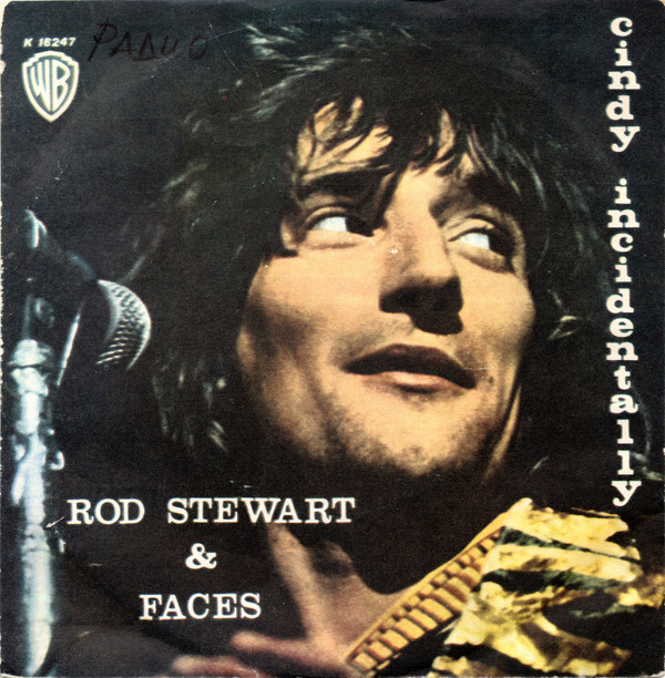 Rod Stewart & Faces (3) - Cindy Incidentally (7