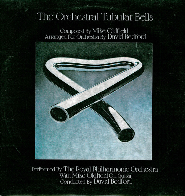 The Royal Philharmonic Orchestra With Mike Oldfield Conducted By David Bedford - The Orchestral Tubular Bells (LP, Album)