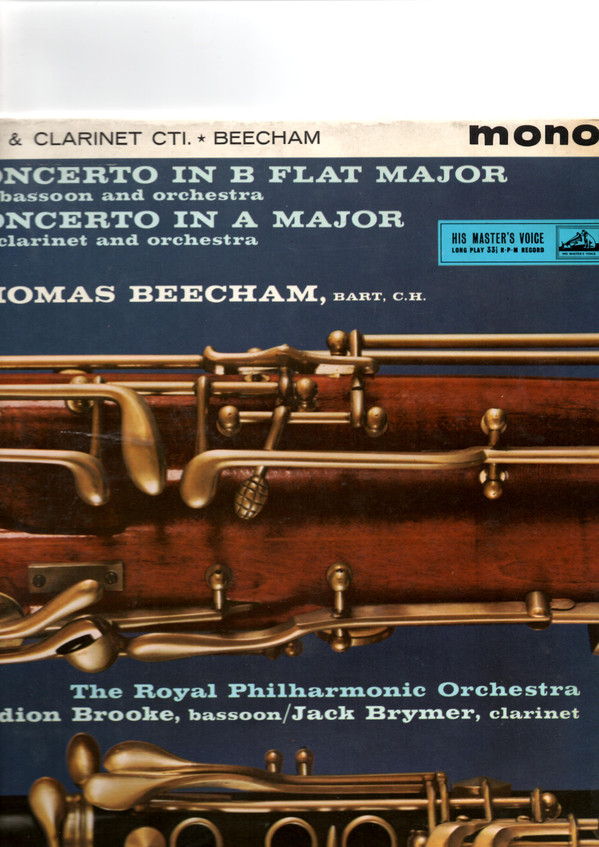 Mozart* - Gwydion Brooke, Jack Brymer, Royal Philharmonic Orchestra*, Sir Thomas Beecham - Concerto's In B Flat Major, K.191 For Bassoon And Orchestra; In A Major, K.622 For Clarinet And Orchestra (LP, Mono)