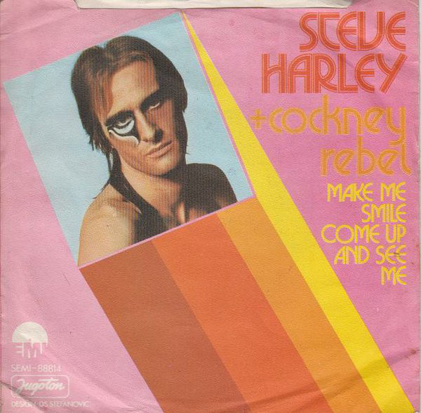 Steve Harley + Cockney Rebel* - Make Me Smile Come Up And See Me (7