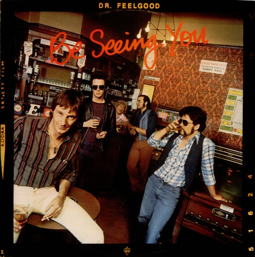 Dr. Feelgood - Be Seeing You (LP, Album)