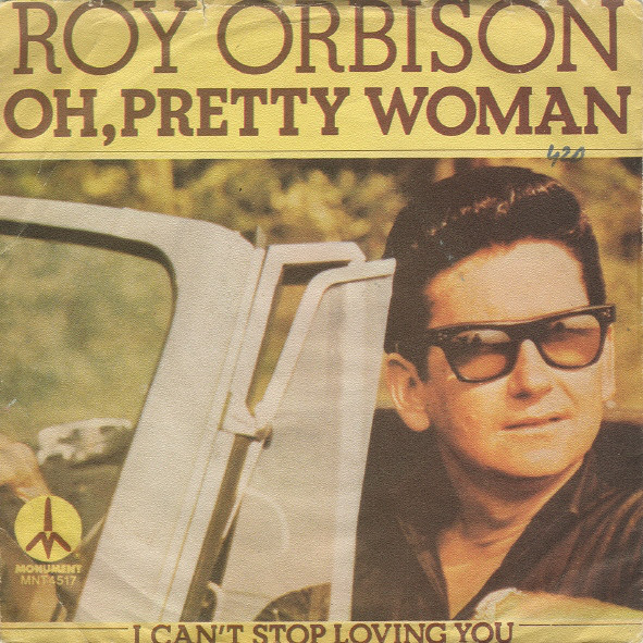Roy Orbison - Oh, Pretty Woman / I Can't Stop Loving You (7