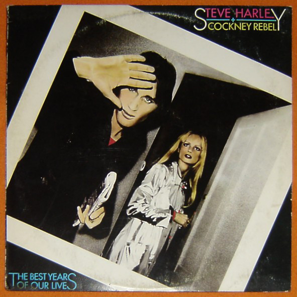 Steve Harley + Cockney Rebel* - The Best Years Of Our Lives (LP, Album)