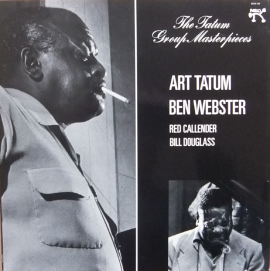 Art Tatum, Ben Webster, Red Callender, Bill Douglass (2) - The Tatum Group Masterpieces (LP, Album, RE)
