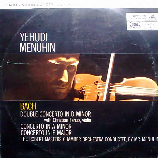 Yehudi Menuhin, Bach* With Christian Ferras - Double Concerto In D Minor (LP)