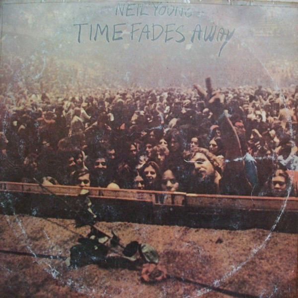 Neil Young - Time Fades Away (LP, Album)