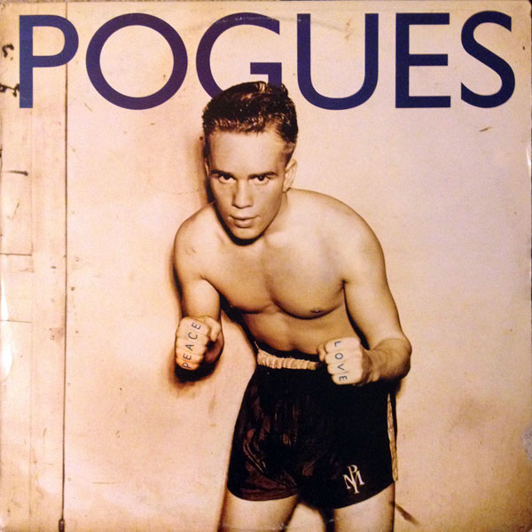 The Pogues - Peace And Love (LP, Album)