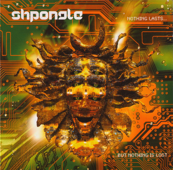 Shpongle - Nothing Lasts... But Nothing Is Lost (CD, Album, Mixed)
