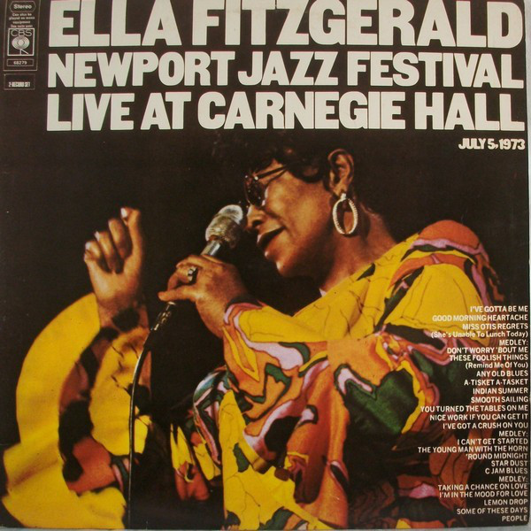 Ella Fitzgerald - Newport Jazz Festival Live At Carnegie Hall,  July 5, 1973 (2xLP, Album)