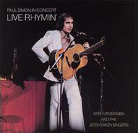 Paul Simon With Urubamba And The Jessy Dixon Singers - Paul Simon In Concert Live Rhymin' (LP, Album, Ter)