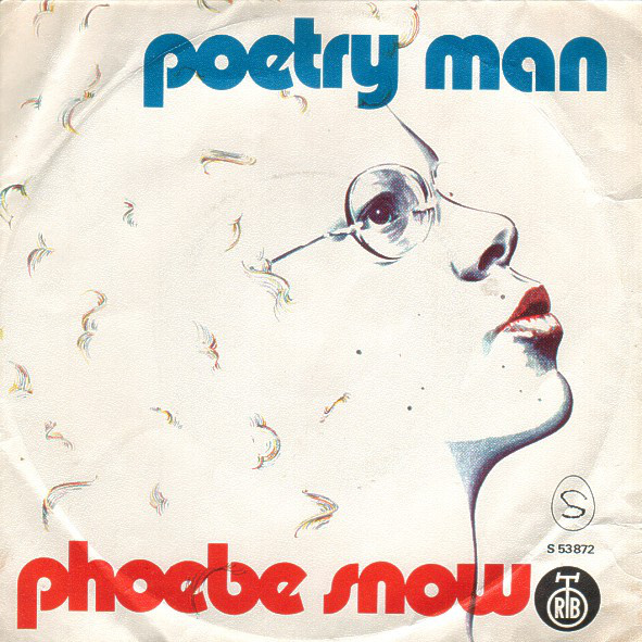Phoebe Snow - Poetry Man / Either Or Both (7