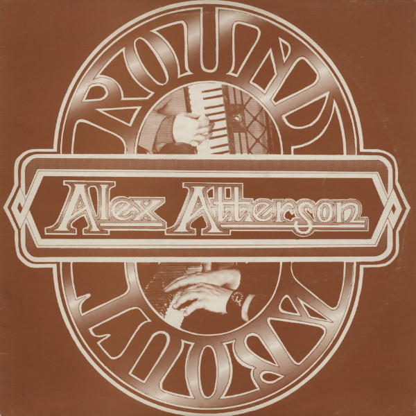 Alex Atterson - Roundabout (LP, Album)