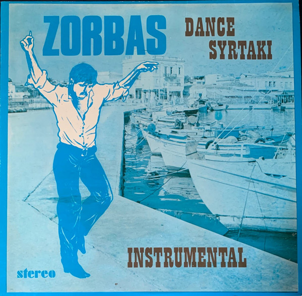 Various - Zorbas Dance Syrtaki (LP, Album)