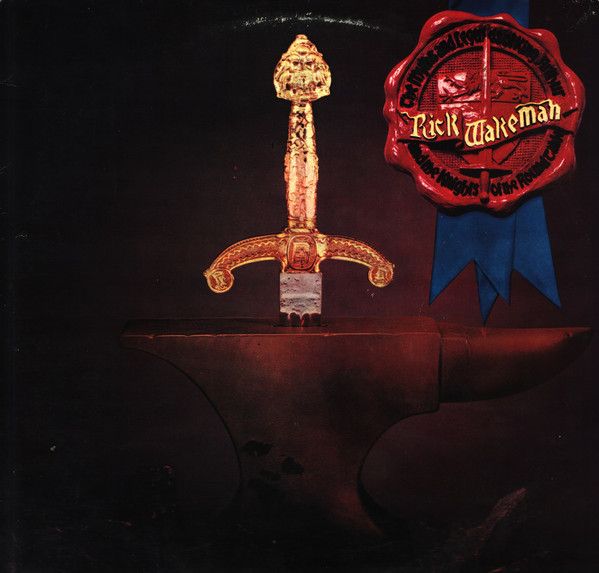 Rick Wakeman - The Myths And Legends Of King Arthur And The Knights Of The Round Table (LP, Album)
