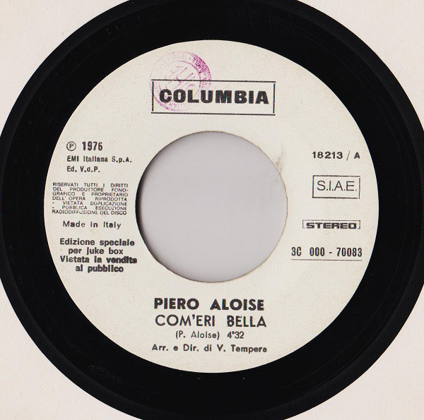 Piero Aloise* / Stevie Wonder - Com'Eri Bella / I Wish  (7