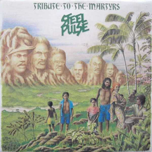 Steel Pulse - Tribute To The Martyrs (LP, Album)