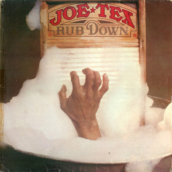 Joe Tex - Rub Down (LP)