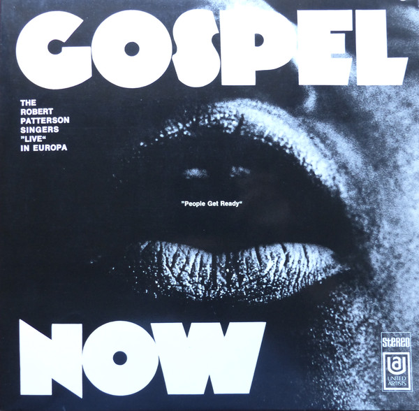 The Robert Patterson Singers - Gospel Now - People Get Ready (2xLP, Album)