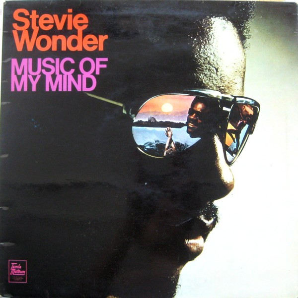 Stevie Wonder - Music Of My Mind (LP, Album, Gat)