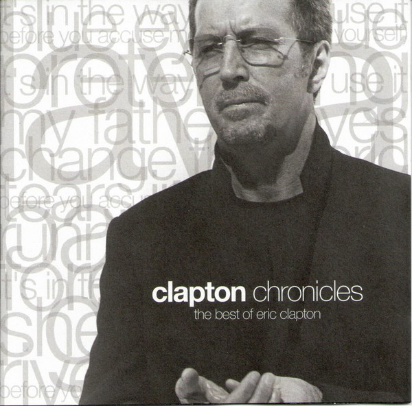 Eric Clapton - Clapton Chronicles (The Best Of Eric Clapton) (CD, Comp)