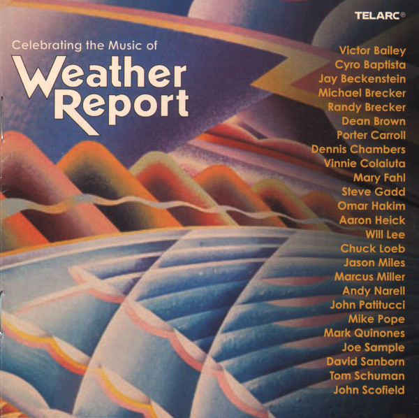 Various - Celebrating The Music Of Weather Report (CD, Album)