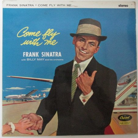 Frank Sinatra - Come Fly With Me (LP, Album, RE)