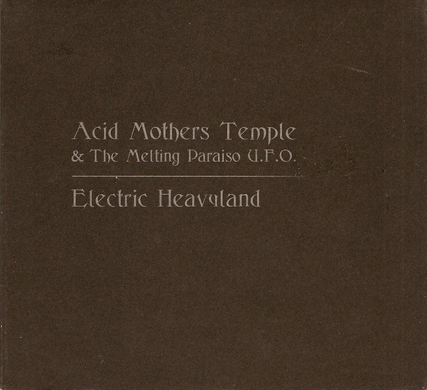 Acid Mothers Temple & The Melting Paraiso U.F.O.* - Electric Heavyland (CD, Album)