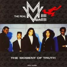 The Real Milli Vanilli - The Moment Of Truth - The 2nd Album (LP, Album)