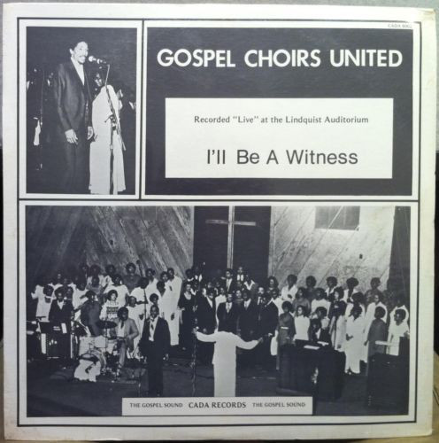 Gospel Choirs United - I'll Be A Witness (LP, Album)