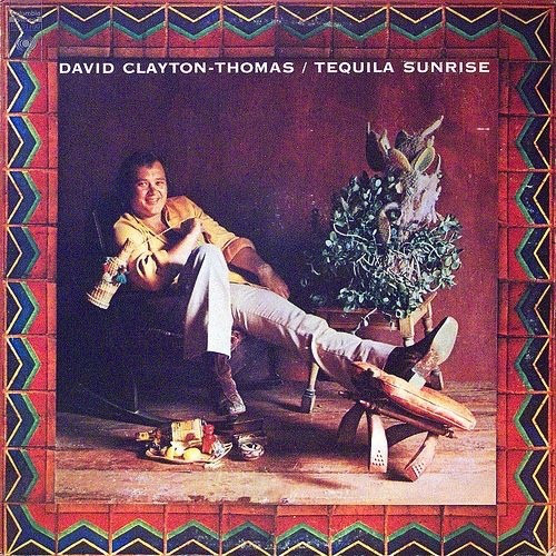 David Clayton-Thomas - Tequila Sunrise (LP, Album)