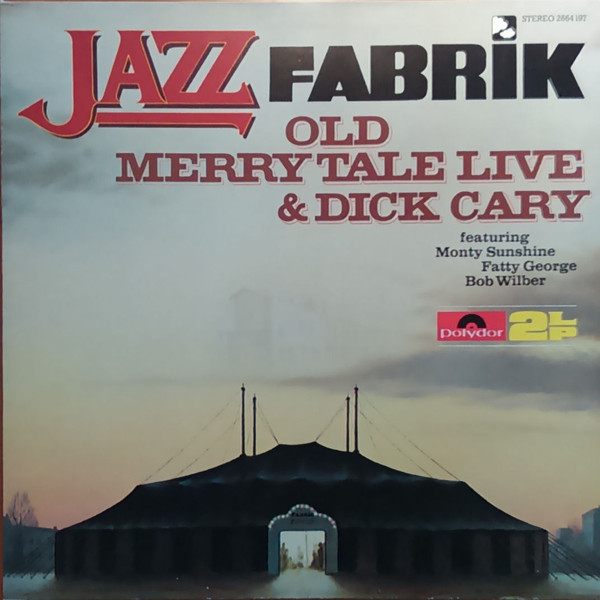 Old Merry Tale Jazzband & Dick Cary featuring Monty Sunshine, Fatty George, Bob Wilber - Old Merry Tale Jazzband Live (2xLP, Album, Gat)