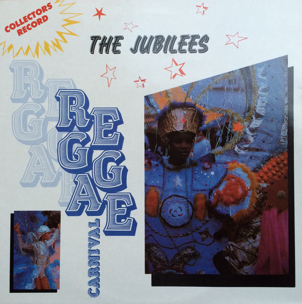 The Jubilees (2) - Reggae Carnival (LP, Album, RE)