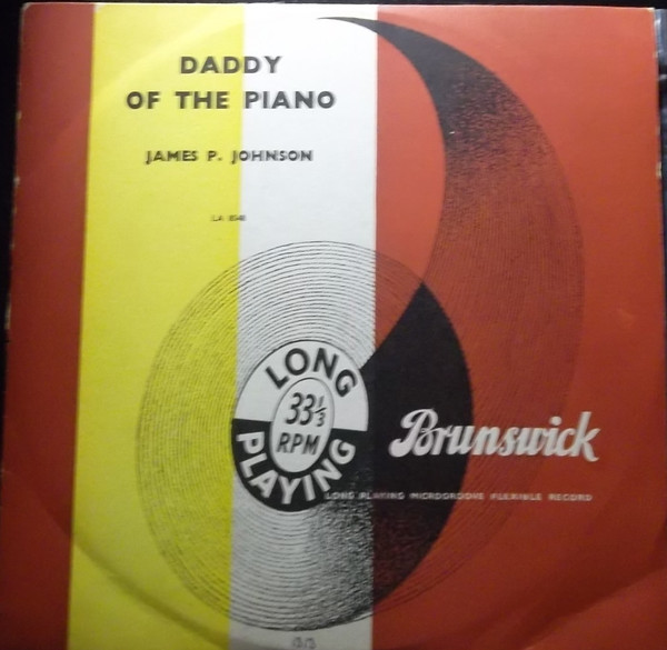 James P. Johnson* - Daddy Of The Piano (10